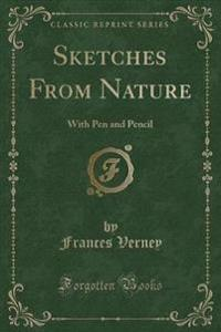 Sketches from Nature