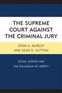 Supreme Court against the Criminal Jury