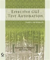 Effective GUI Testing Automation