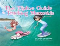 Tiptoe Guide to Tracking Mermaids