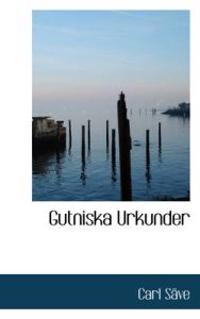 Gutniska Urkunder