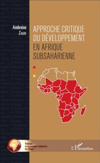 Approche critique du developpement en Afrique subsaharienne