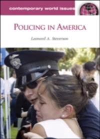 Policing in America: A Reference Handbook