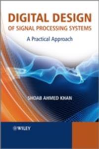 Digital Design of Signal Processing Systems