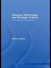 America, Technology and Strategic Culture