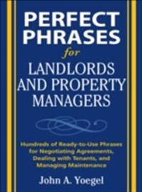 Perfect Phrases for Landlords and Property Managers