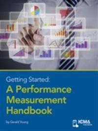Getting Started: A Peformance Measurement Handbook
