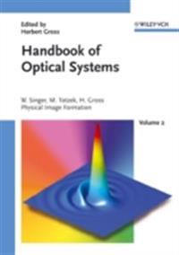 Handbook of Optical Systems, Physical Image Formation