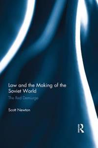 Law and the Making of the Soviet World