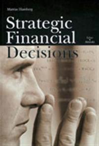 Strategic Financial Decisions