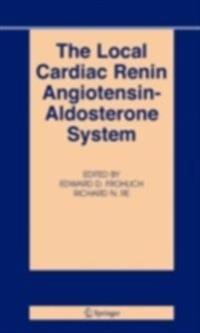 Local Cardiac Renin Angiotensin-Aldosterone System