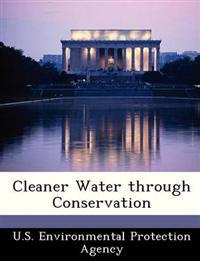 Cleaner Water Through Conservation