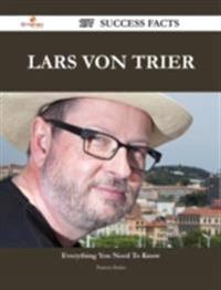 Lars von Trier 197 Success Facts - Everything you need to know about Lars von Trier