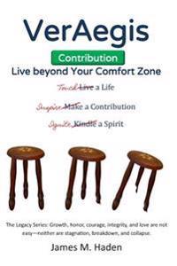 Veraegis-Contribution: Live Beyond Your Comfort Zone