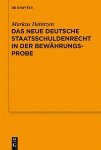 Das neue deutsche Staatsschuldenrecht in der Bewahrungsprobe