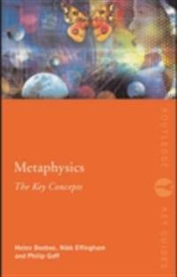 Metaphysics: The Key Concepts