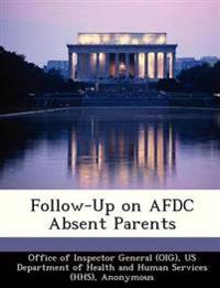 Follow-Up on Afdc Absent Parents