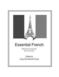 Essential French - Reference Companion: Black & White Edition