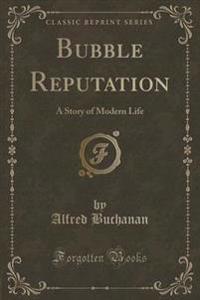 Bubble Reputation