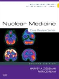 Nuclear Medicine: Case Review Series E-Book