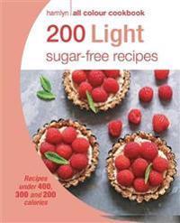 Hamlyn All Colour Cookery: 200 Light Sugar-free Recipes