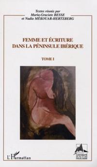 Femme et ecriture dans la peninsule iberique