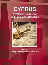 Cyprus Investment and Trade Laws and Regulations Handbook