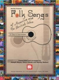 Folk Songs of America and the British Isles