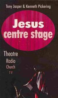 Jesus Centre Stage