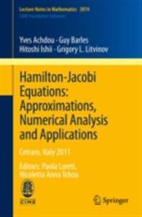 Hamilton-Jacobi Equations: Approximations, Numerical Analysis and Applications