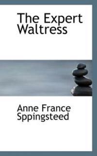 The Expert Waltress