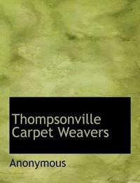 Thompsonville Carpet Weavers