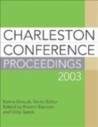 Charleston Conference Proceedings 2003, 3rd Edition