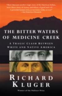 Bitter Waters of Medicine Creek