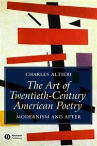 Art of Twentieth-Century American Poetry