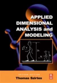 Applied Dimensional Analysis and Modeling