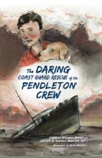 Daring Coast Guard Rescue of the Pendleton Crew
