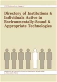 Directory of Institutions and Individuals Active in Environmentally-Sound and Appropriate Technologies