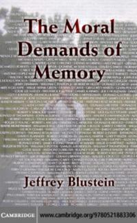 Moral Demands of Memory