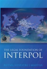 Legal Foundations of INTERPOL