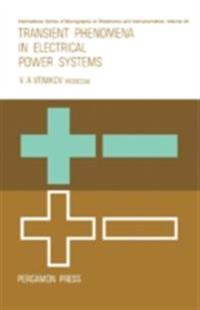 Transient Phenomena in Electrical Power Systems