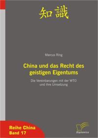 China und das Recht des geistigen Eigentums