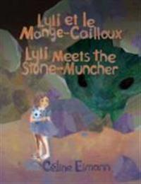 Lyli et le Mange-Cailloux / Lyli Meets the Stone-Muncher (French-English translation)