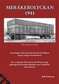 Meråkerolyckan : 1941 - Rolf Eriksson pdf epub