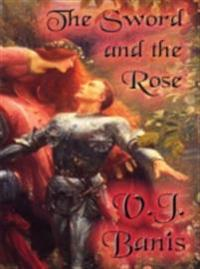 Sword and the Rose