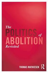 Politics of Abolition Revisited