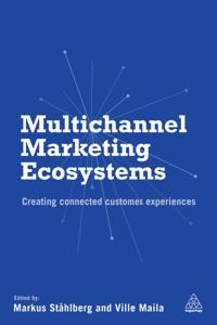 Multichannel Marketing Ecosystems