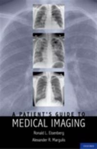 Patients Guide to Medical Imaging