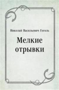 Melkie otryvki (in Russian Language)