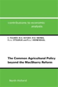 Common Agricultural Policy beyond the MacSharry Reform
